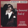 Adams Johnny- The Immortal Soul Of
