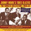 Moore Johnny & The 3 Blazers-(3CDS)  1945-1955