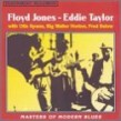 Taylor Eddie/ Floyd Jones- Masters Of Modern Blues