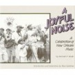 A Joyful Noise- Celebration of New Orleans Music