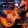 Knickerbocker All Stars- Texas Rhody Blues