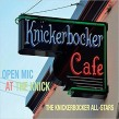 Knickerbocker All Stars- Open Mic At The Knick