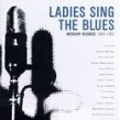 Ladies Sing The Blues-(2CDS) MERCURY Records 1945-1957