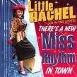 Little Rachel & The Lazy Jumpers- Theres A New Miss Rhythm In To