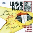 Mack Lonnie- From Nashville To Memphis