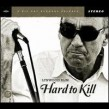 Lynwood Slim- Hard To Kill