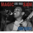 Magic Sam- LIVE 1969 -- Raw Blues!!