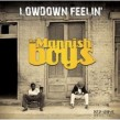 Mannish Boys- Lowdown Feelin