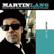Lang Martin- Ain't No Notion