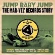 Jump Baby Jump-(2CDS) The MAR-VEL Records Story