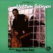 Robinson Matthew- And The Texas Blues Band