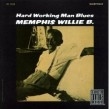 Memphis Willie B-(USED) Hard Working Man Blues