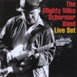 Schermer Mighty Mike- LIVE SET