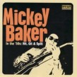 Baker Mickey- In The 50's- Hit Git & Split