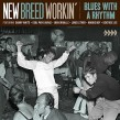 New Breed Workin-(USED) Blues With A Rhythm