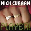 Curran Nick & Nitelifes- Player!!