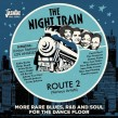 The Night Train #2- Rare Blues-R&B- Soul for the Dance Floor