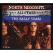 North Mississippi Allstars- (2CDS) The Early Years