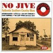 No Jive- Authentic Southern Country Blues (EXCELLO)