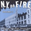 New York On Fire- Volume 2