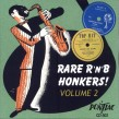 Rare R&B Honkers!- Volume 2