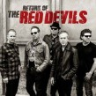 Red Devils- The Return Of The Red Devils