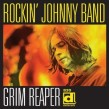 Rockin Johnny Band- Grim Reaper (USED)