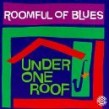 Roomful Of Blues- Under One Roof (USED)