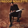Roulette Freddie-Back In Chicago