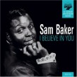 Baker Sam- I Believe In You (SOUND STAGE SEVEN label)