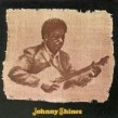 Shines Johnny-Johnny Shines (OUT OF PRINT)