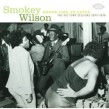 Wilson Smokey- The BIG TOWN Recordings 77-78 w/ George Smith