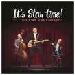 Star Time Playboys- It's Star Time!