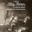 Thomas Tabby & Lonesome Sundown- Down In Louisana
