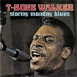 Walker T-Bone- (USED) Stormy Monday Blues
