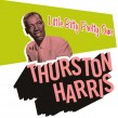 Harris Thurston- Little Bitty Pretty One