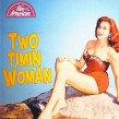 Two Timin Woman- Rockers & Rollers