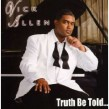 Allen Vick- Truth Be Told