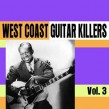 West Coast Guitar Killers- VOLUME 3