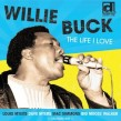 Buck Willie- The Life I Love