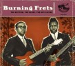 Burning Frets- The Rhythm The Blues The Hot Guitar