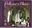 Collector's Choice- Volume 1