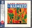 Mar Keys- Last Night (Japanese Import)