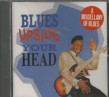 Blues Upside Your Head- USED) Charly Blues Compilation