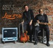 Andy T/ Nick Nixon Band- Livin It Up
