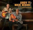 Andy T / Nick Nixon Band- Drink Drank Drunk