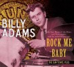 Adams Billy- Rock Me Baby -The SUN Years