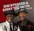 Stroger Bob/ Kenny Smith- Keepin It Together