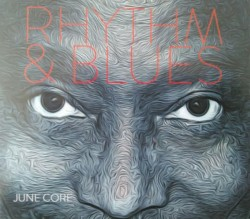 Core June- Rhythm & Blues