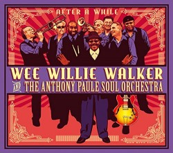 Walker Wee Willie- After A While